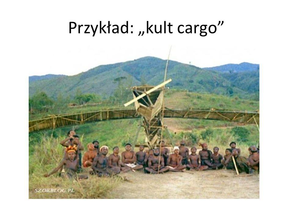 """Przykład: """"kult cargo"""