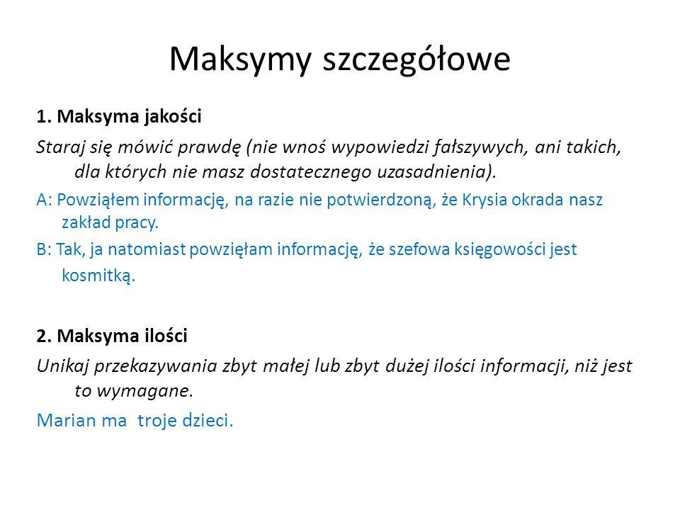 Maksymy szczegółowe 1.