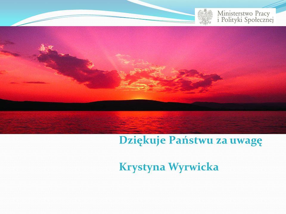 Dziękuje Państwu za uwagę Krystyna Wyrwicka