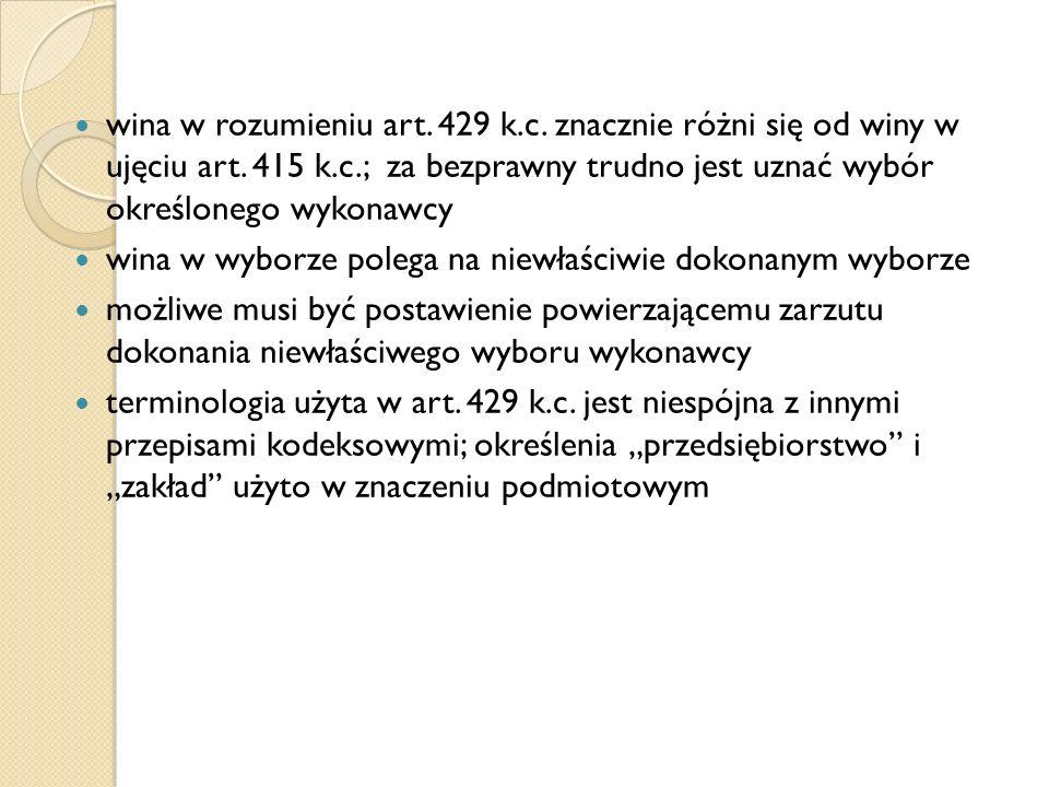 wina w rozumieniu art. 429 k.c. znacznie różni się od winy w ujęciu art.
