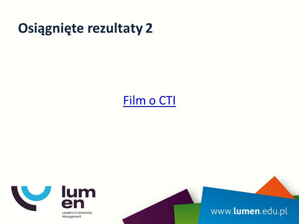 Osiągnięte rezultaty 2 Film o CTI