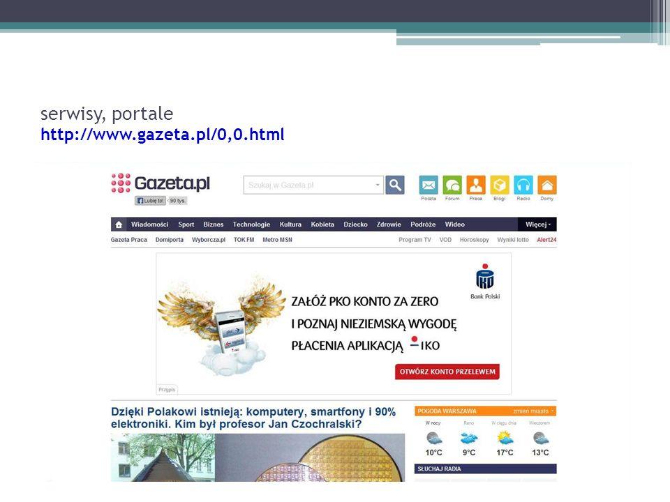 serwisy, portale http://www.gazeta.pl/0,0.html