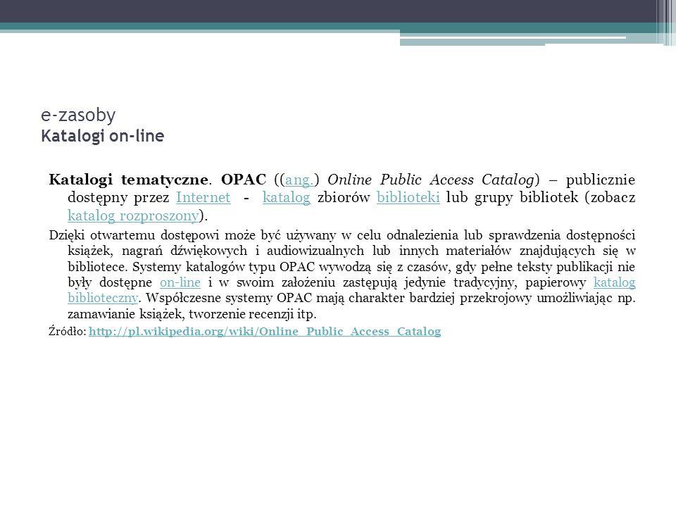 e-zasoby Katalogi on-line Katalogi tematyczne.