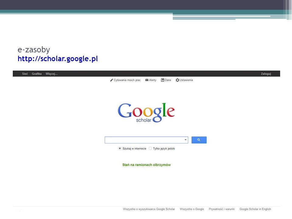 e-zasoby http://scholar.google.pl