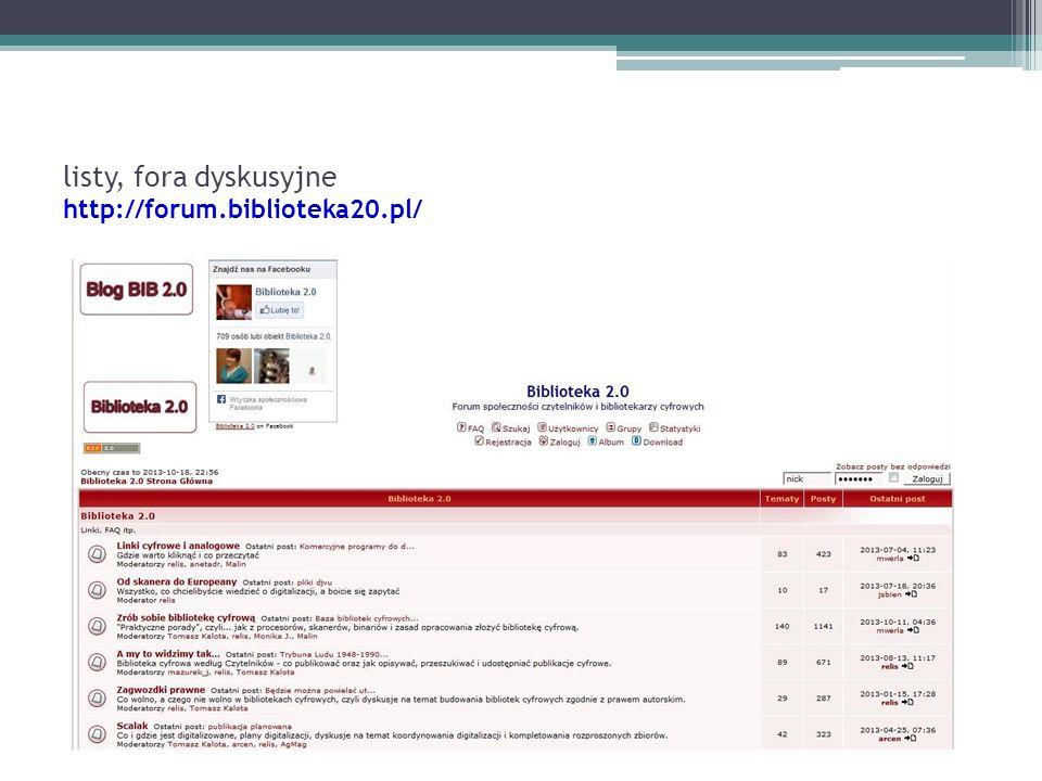 listy, fora dyskusyjne http://forum.biblioteka20.pl/