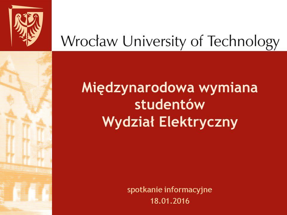 Międzynarodowa wymiana studentów Wydział Elektryczny spotkanie informacyjne 18.01.2016