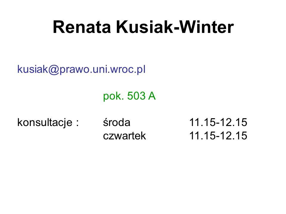 Renata Kusiak-Winter kusiak@prawo.uni.wroc.pl pok.