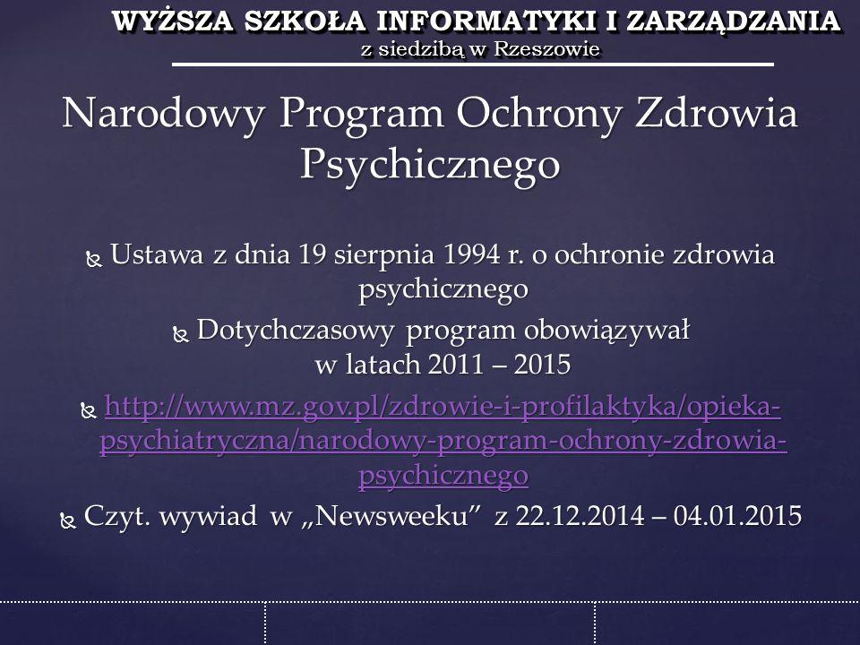 WYŻSZA SZKOŁA INFORMATYKI I ZARZĄDZANIA z siedzibą w Rzeszowie WYŻSZA SZKOŁA INFORMATYKI I ZARZĄDZANIA z siedzibą w Rzeszowie  Ustawa z dnia 19 sierpnia 1994 r.