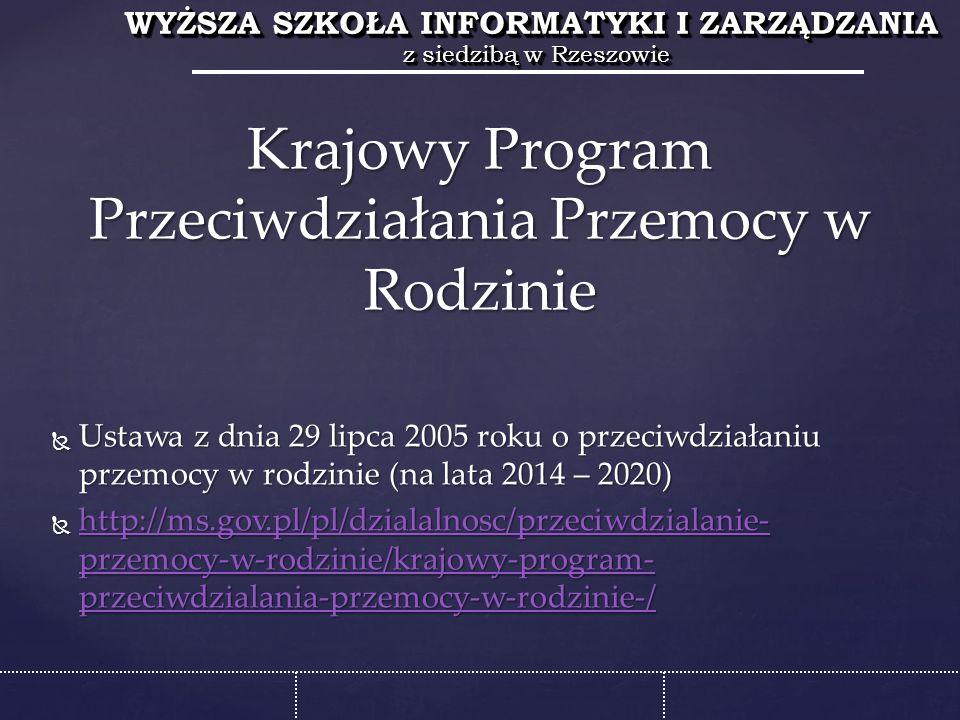 WYŻSZA SZKOŁA INFORMATYKI I ZARZĄDZANIA z siedzibą w Rzeszowie WYŻSZA SZKOŁA INFORMATYKI I ZARZĄDZANIA z siedzibą w Rzeszowie  Wzrost realnego bezpieczeństwa w Polsce  Wzrost poczucia bezpieczeństwa wśród mieszkańców Polski  Zapobieganie przestępczości i aspołecznym zachowaniom  Poprawienie wizerunku Policji i wzrost zaufania społecznego do tej i innych służb działających na rzecz poprawy bezpieczeństwa i porządku publicznego Cele Programu: