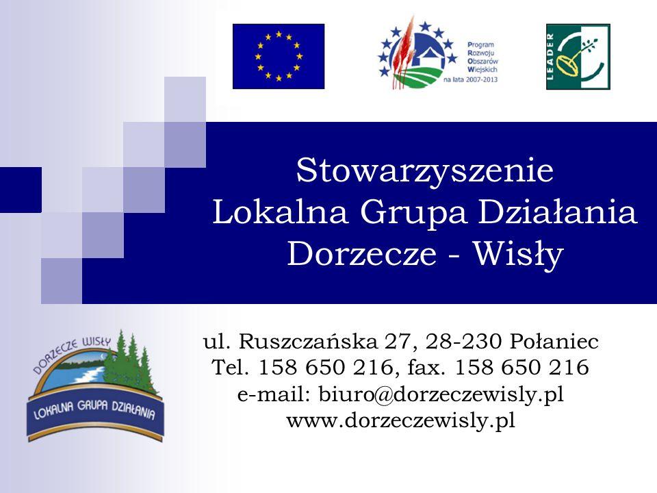Stowarzyszenie Lokalna Grupa Działania Dorzecze - Wisły ul.
