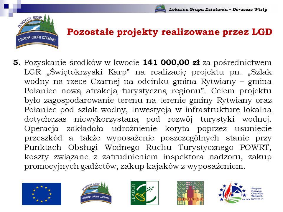 Lokalna Grupa Działania – Dorzecze Wisły 5.