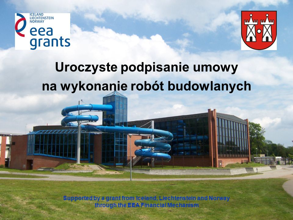 Pytania dziennikarzy Supported by a grant from Iceland, Liechtenstein and Norway through the EEA Financial Mechanism