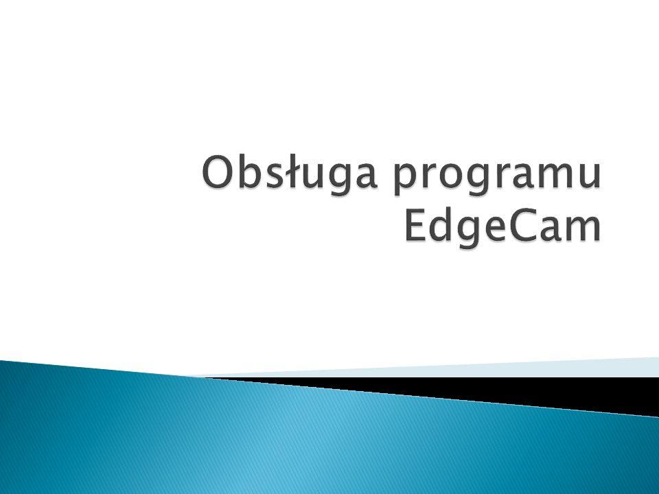Program EdgeCam umożliwia programowanie obrabiarek sterowanych numerycznie.