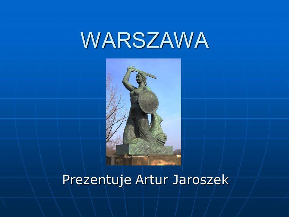 WARSZAWA Prezentuje Artur Jaroszek
