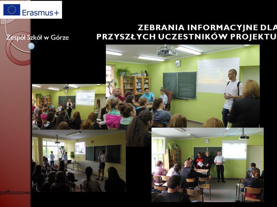 Współfinansowany w ramach programu Unii Europejskiej Erasmus+ Zespół Szkół w Górze Szkolenia dla uczniów i nauczycieli prowadzone przez nauczycieli, którzy uczestniczyli w szkoleniu w Hiszpanii