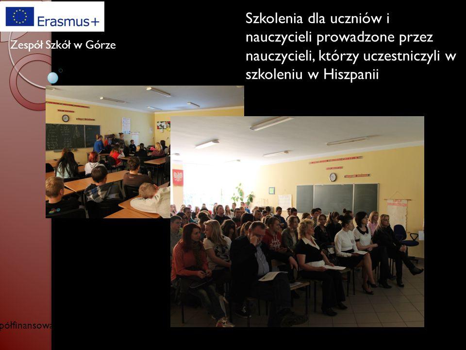 Współfinansowany w ramach programu Unii Europejskiej Erasmus+ Zespół Szkół w Górze Wyróżnienie dla Zespołu Szkół w Górze w XIII edycji Targów Edukacyj