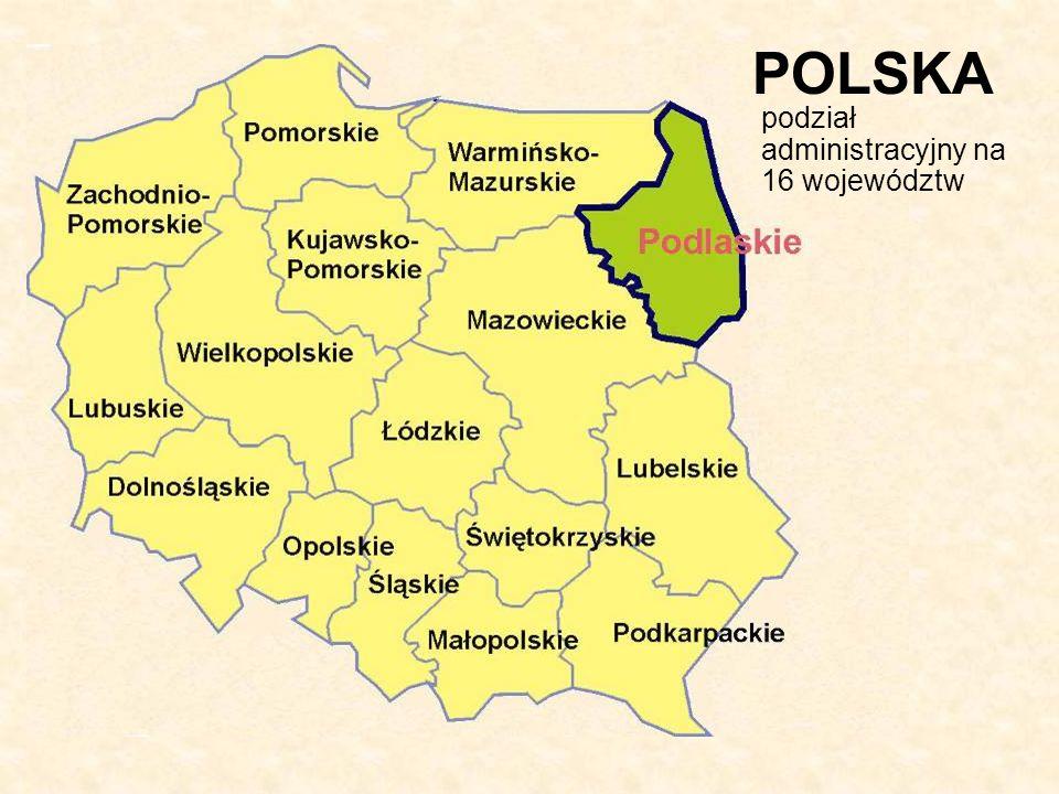 POLSKA podział administracyjny na 16 województw