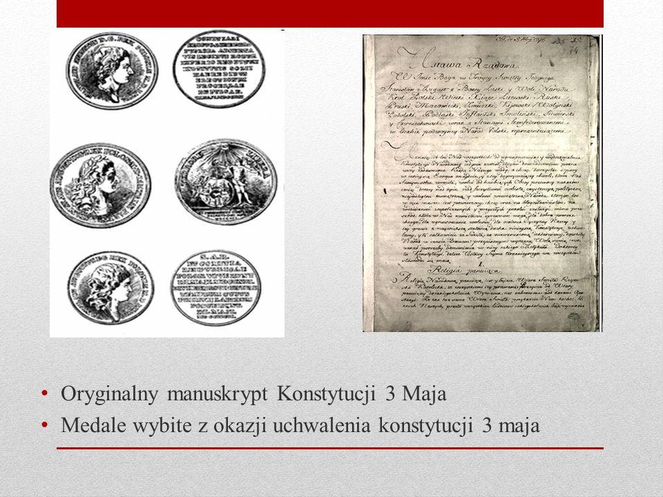 Oryginalny manuskrypt Konstytucji 3 Maja Medale wybite z okazji uchwalenia konstytucji 3 maja