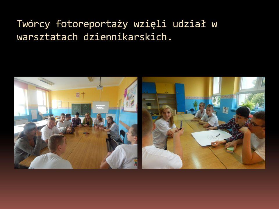 Twórcy fotoreportaży wzięli udział w warsztatach dziennikarskich.