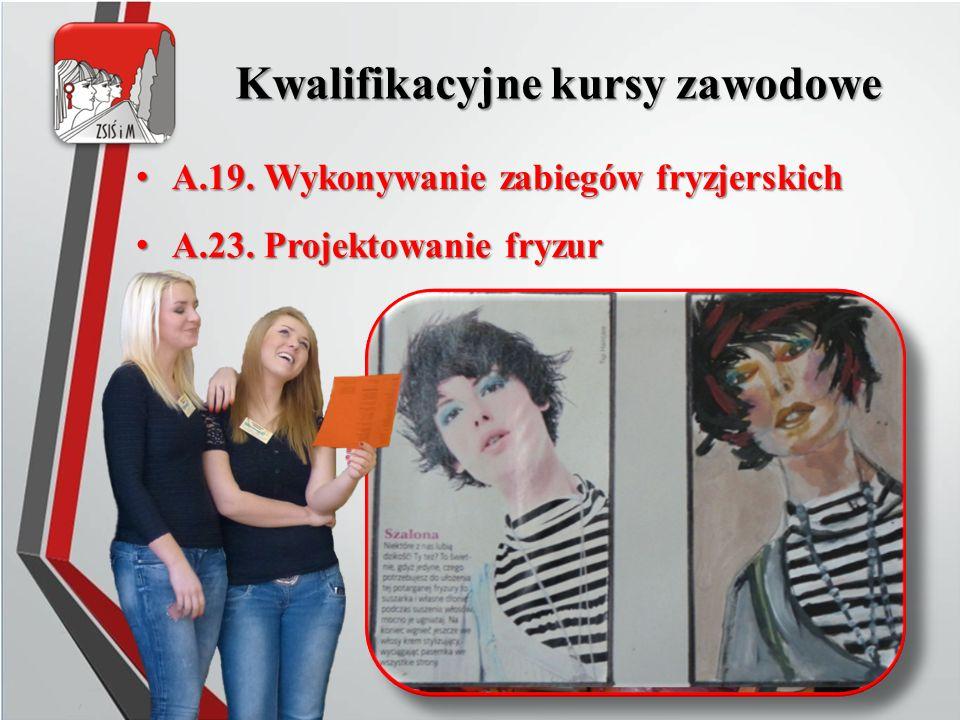 A.19. Wykonywanie zabiegów fryzjerskich A.19. Wykonywanie zabiegów fryzjerskich A.23.