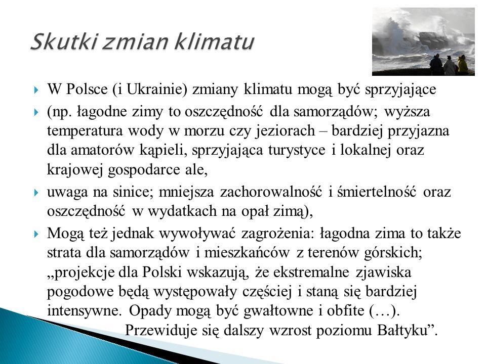  W Polsce (i Ukrainie) zmiany klimatu mogą być sprzyjające  (np.