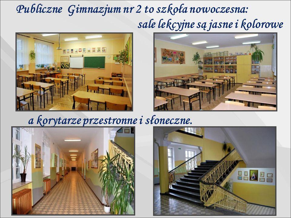 Publiczne Gimnazjum nr 2 to szkoła nowoczesna: a korytarze przestronne i słoneczne.