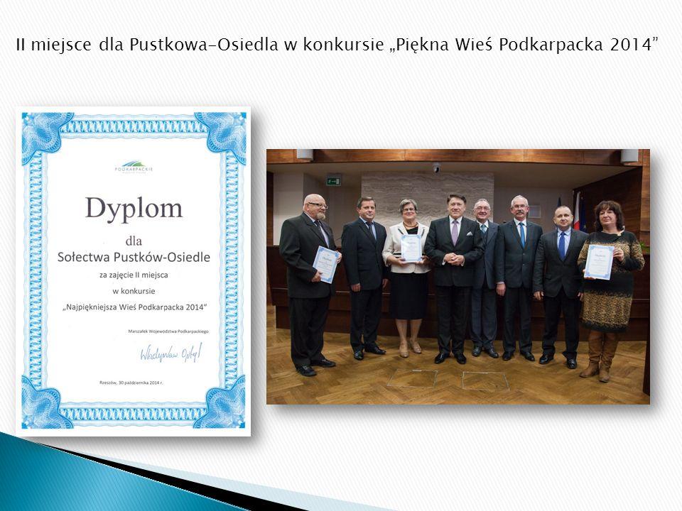 """II miejsce dla Pustkowa-Osiedla w konkursie """"Piękna Wieś Podkarpacka 2014"""