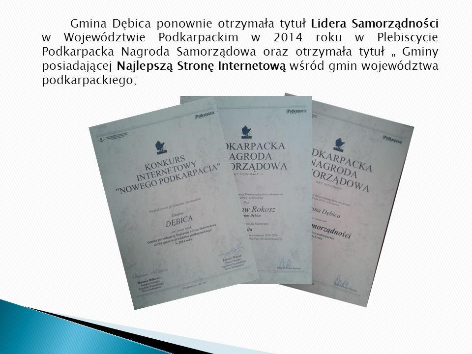 Gmina Dębica ponownie otrzymała tytuł Lidera Samorządności w Województwie Podkarpackim w 2014 roku w Plebiscycie Podkarpacka Nagroda Samorządowa oraz