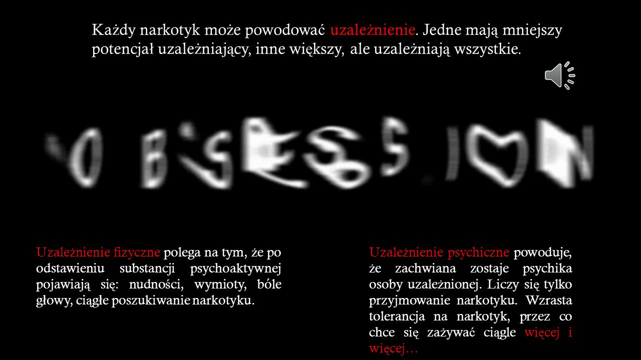 Uzale ż nienie psychiczne powoduje, ż e zachwiana zostaje psychika osoby uzale ż nionej.