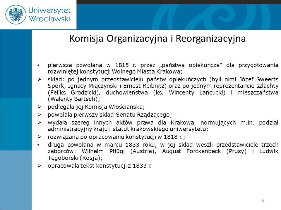"""Rezydenci przedstawiciele trzech mocarstw """"opiekuńczych ; formalnie przedstawiciele akredytowani przy Senacie Wolnego Miasta Krakowa; konstytucje z 1815 i 1818 r."""