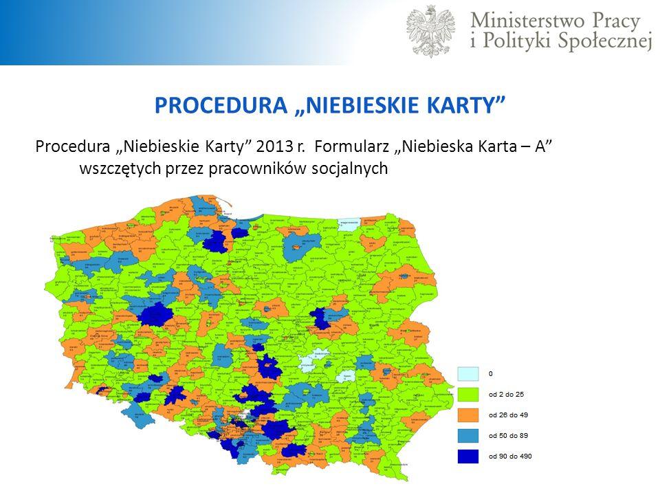 """PROCEDURA """"NIEBIESKIE KARTY Procedura """"Niebieskie Karty 2013 r."""