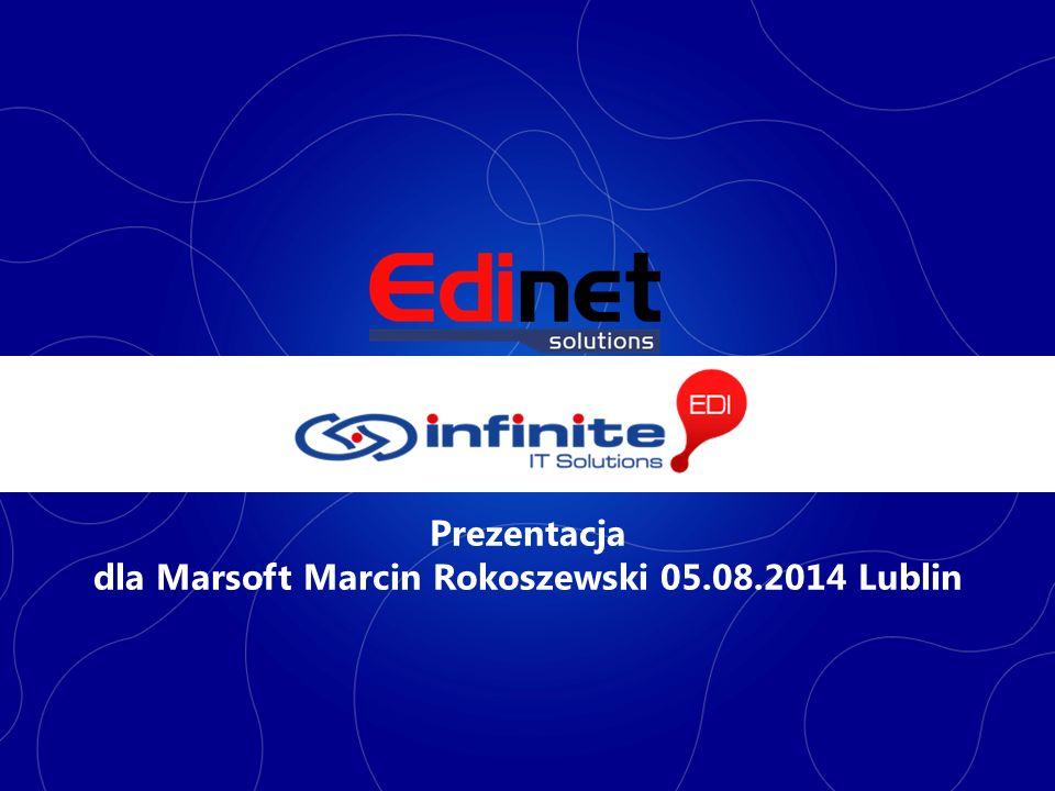Prezentacja dla Marsoft Marcin Rokoszewski 05.08.2014 Lublin