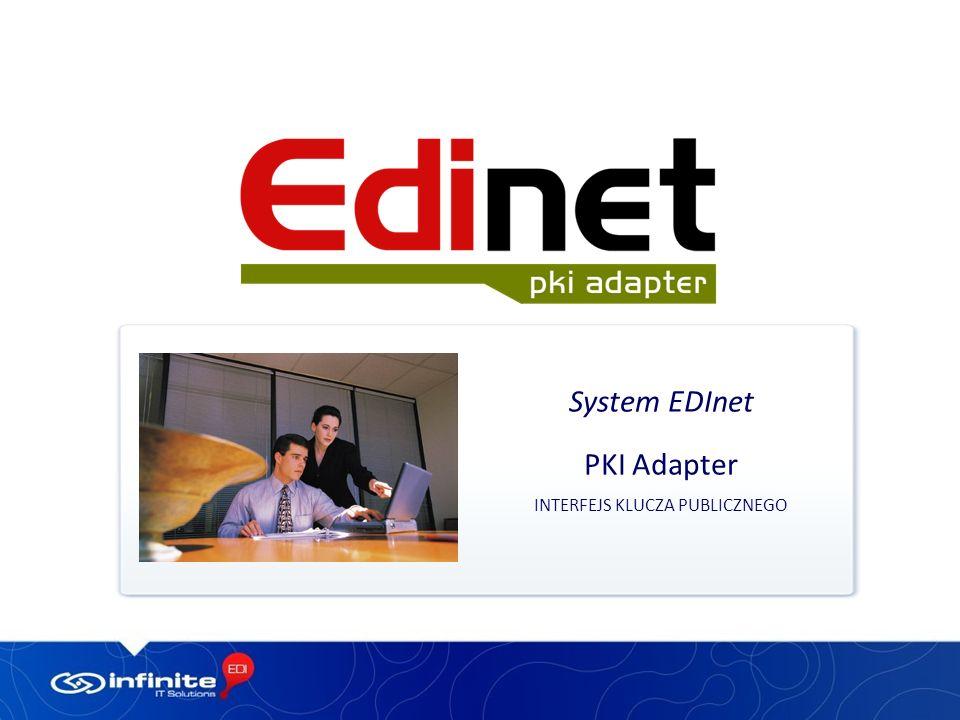 System EDInet PKI Adapter INTERFEJS KLUCZA PUBLICZNEGO