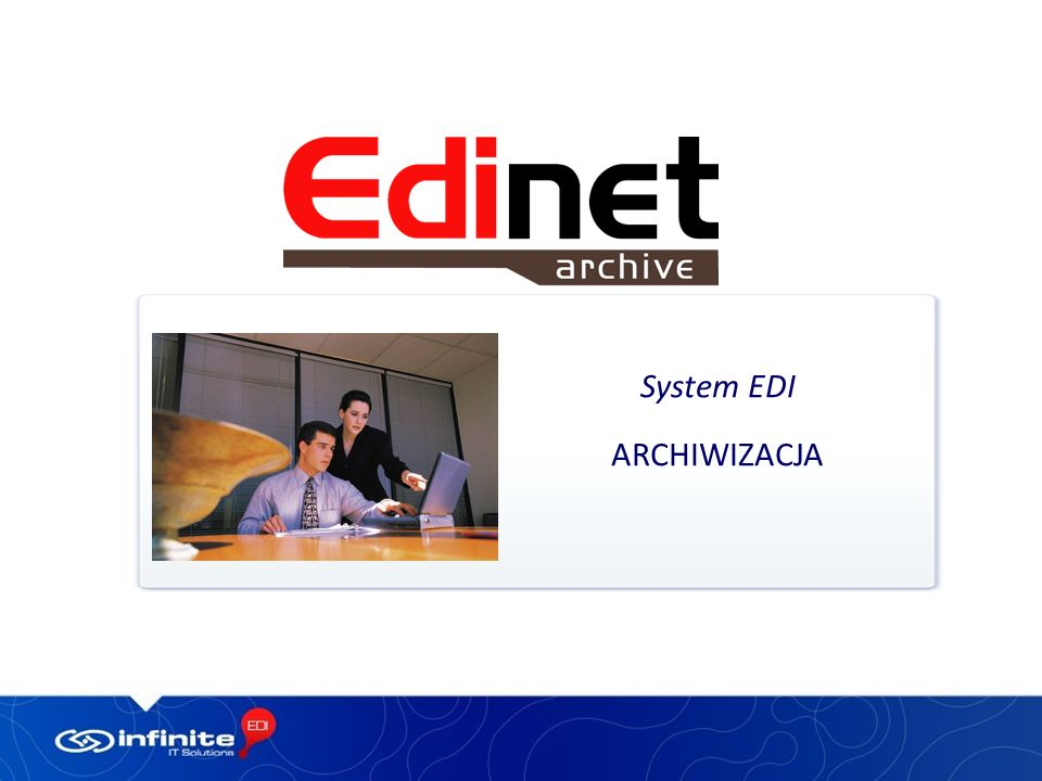 System EDI ARCHIWIZACJA