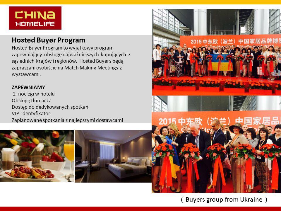 Hosted Buyer Program Hosted Buyer Program to wyjątkowy program zapewniający obsługę najważniejszych kupujących z sąsiednich krajów i regionów.