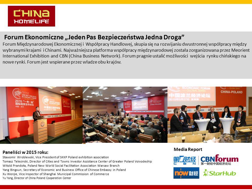 """Forum Ekonomiczne """"Jeden Pas Bezpieczeństwa Jedna Droga Forum Międzynarodowej Ekonomicznej i Współpracy Handlowej, skupia się na rozwijaniu dwustronnej współpracy między wybranymi krajami i Chinami."""