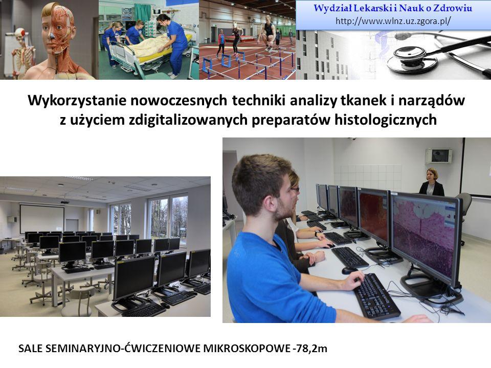 Wydział Lekarski i Nauk o Zdrowiu http://www.wlnz.uz.zgora.pl / Wydział Lekarski i Nauk o Zdrowiu http://www.wlnz.uz.zgora.pl / Wykorzystanie nowoczes