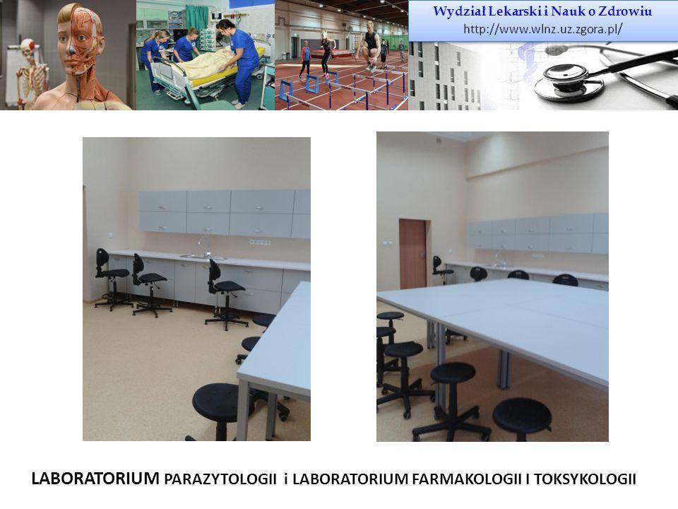 Wydział Lekarski i Nauk o Zdrowiu http://www.wlnz.uz.zgora.pl / Wydział Lekarski i Nauk o Zdrowiu http://www.wlnz.uz.zgora.pl / LABORATORIUM PARAZYTOL