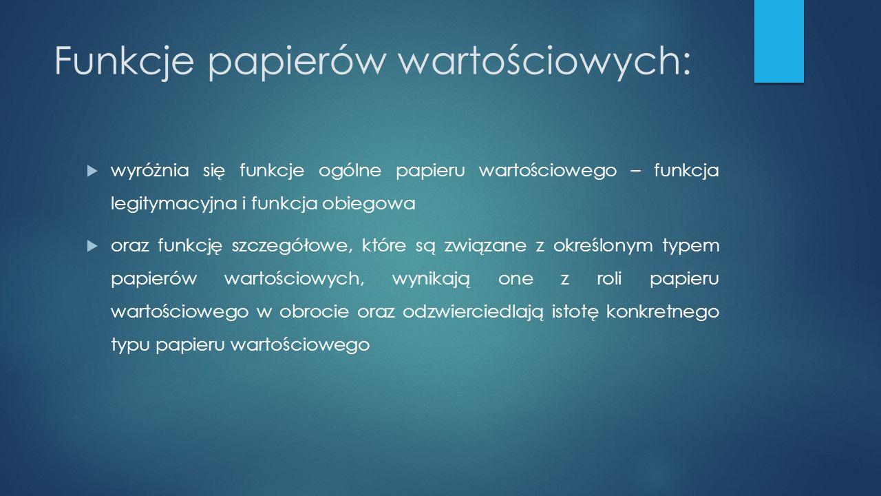  Obligacje mogą emitować: 1) osoby prawne, w tym osoby prawne mające siedzibę poza terytorium Rzeczypospolitej Polskiej: prowadzące działalność gospodarczą lub utworzone wyłącznie w celu przeprowadzenia emisji obligacji, 2) osoby prawne upoważnione do emisji obligacji na podstawie odrębnych ustaw, 3) spółki komandytowo-akcyjne, 4) spółdzielcze kasy oszczędnościowo-kredytowe oraz Krajowa Spółdzielcza Kasa Oszczędnościowo-Kredytowa, 5) gminy, powiaty oraz województwa, zwane dalej jednostkami samorządu terytorialnego , a także związki tych jednostek oraz jednostki władz regionalnych lub lokalnych innego niż Rzeczpospolita Polska państwa członkowskiego Unii Europejskiej, 6) instytucje finansowe, których członkiem jest Rzeczpospolita Polska lub Narodowy Bank Polski, lub przynajmniej jedno z państw należących do Organizacji Współpracy Gospodarczej i Rozwoju (OECD), lub bank centralny takiego państwa, lub instytucje, z którymi Rzeczpospolita Polska zawarła umowy regulujące działalność takich instytucji na terenie Rzeczypospolitej Polskiej i zawierające stosowne postanowienia dotyczące emisji obligacji