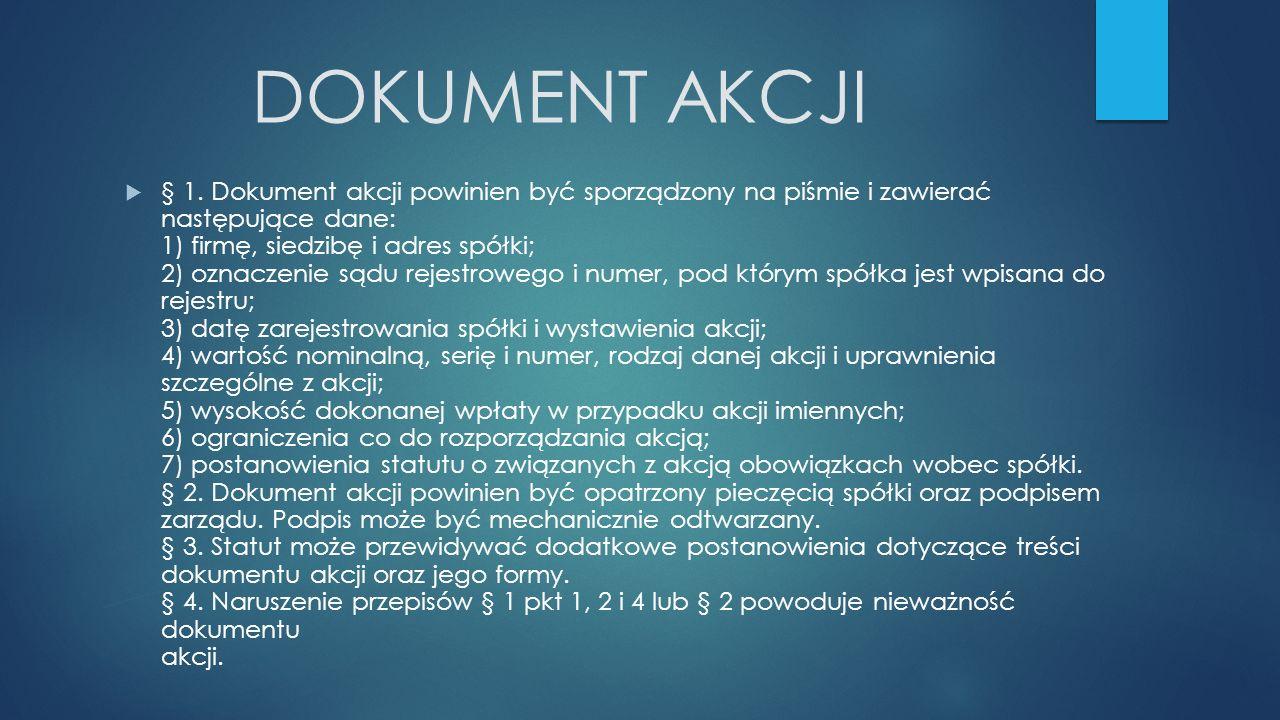 DOKUMENT AKCJI  § 1.