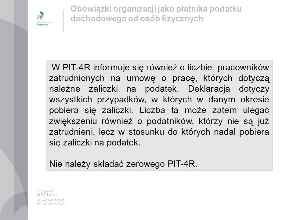 W PIT-4R informuje się również o liczbie pracowników zatrudnionych na umowę o pracę, których dotyczą należne zaliczki na podatek.