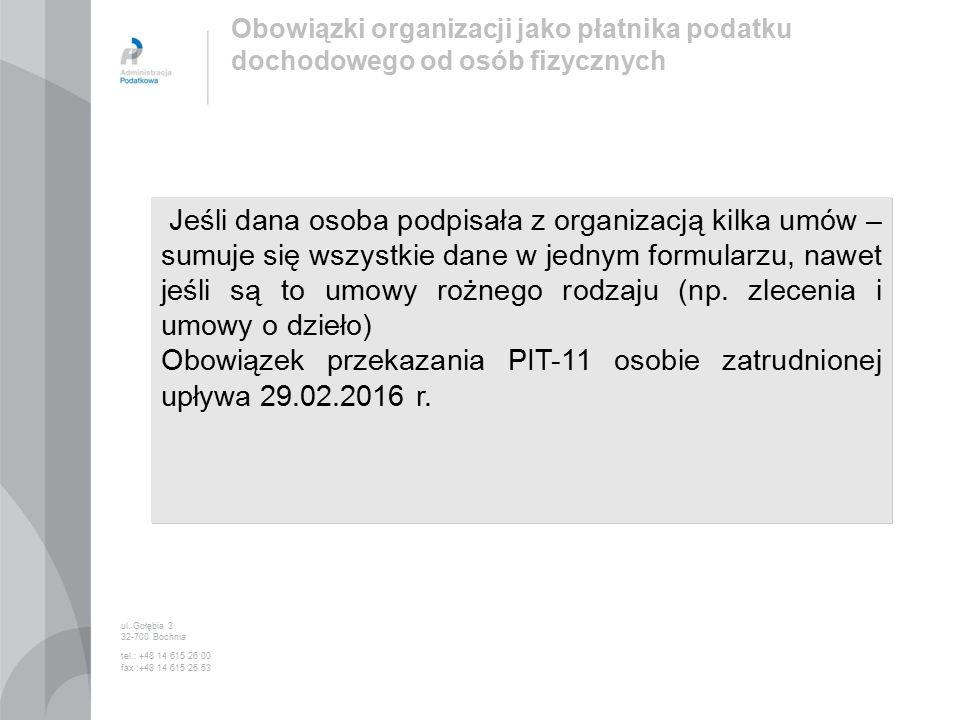 Jeśli dana osoba podpisała z organizacją kilka umów – sumuje się wszystkie dane w jednym formularzu, nawet jeśli są to umowy rożnego rodzaju (np.