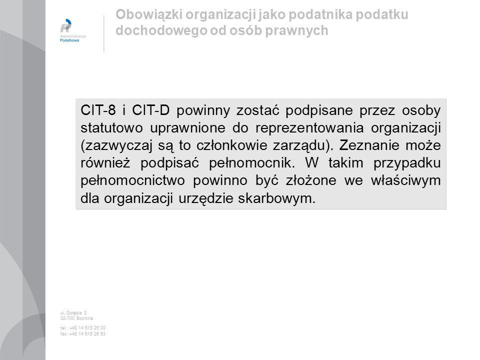CIT-8 i CIT-D powinny zostać podpisane przez osoby statutowo uprawnione do reprezentowania organizacji (zazwyczaj są to członkowie zarządu).