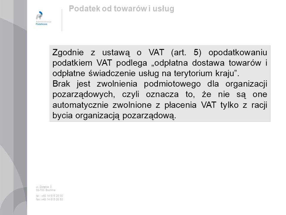 Zgodnie z ustawą o VAT (art.