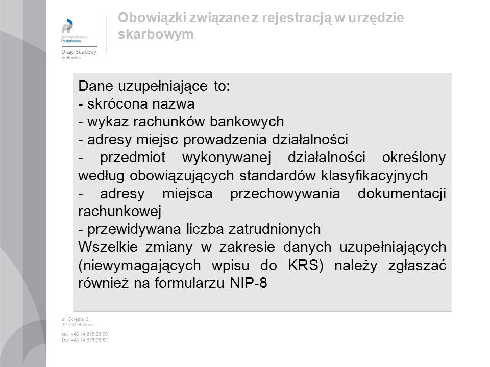 Obowiązki związane z rejestracją w urzędzie skarbowym ul.