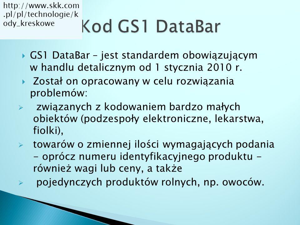  GS1 DataBar – jest standardem obowiązującym w handlu detalicznym od 1 stycznia 2010 r.  Został on opracowany w celu rozwiązania problemów:  związa