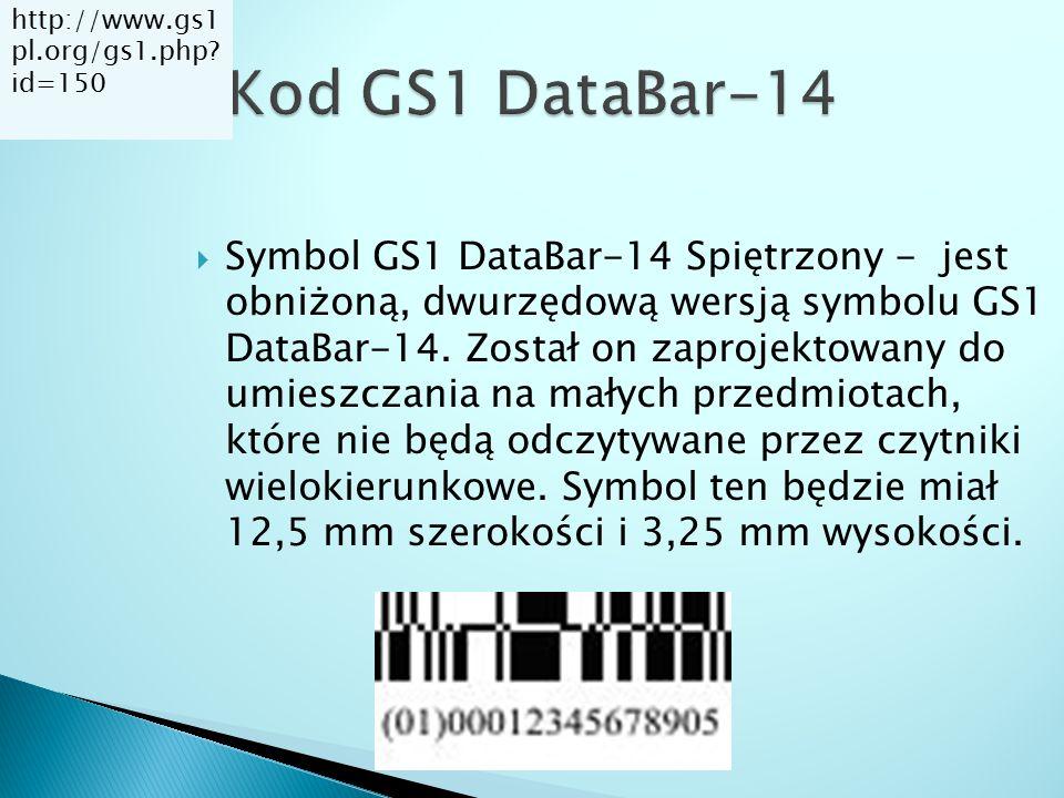  Symbol GS1 DataBar-14 Spiętrzony - jest obniżoną, dwurzędową wersją symbolu GS1 DataBar-14. Został on zaprojektowany do umieszczania na małych przed