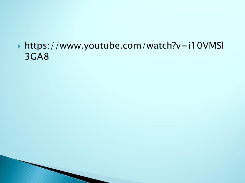  https://www.youtube.com/watch?v=i10VMSl 3GA8
