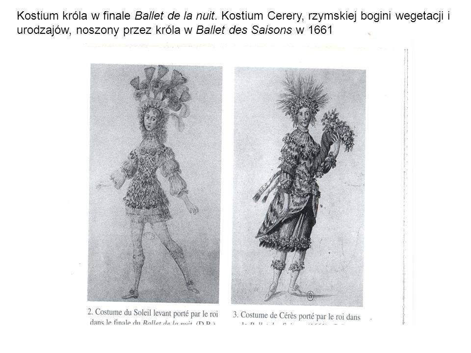 Kostium króla w finale Ballet de la nuit.