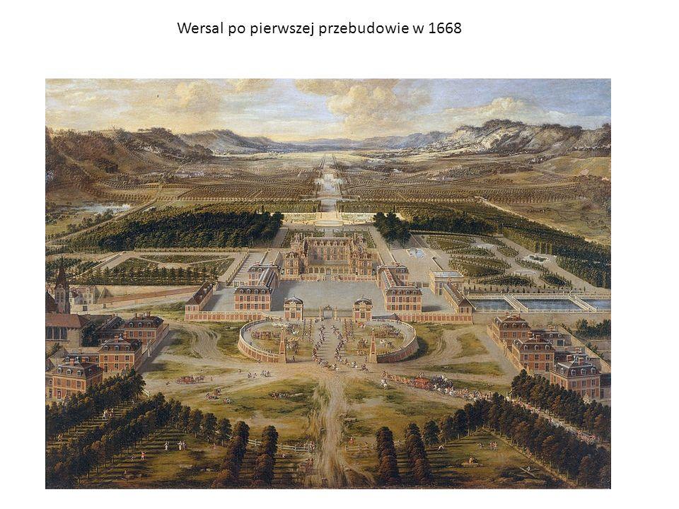 Wersal po pierwszej przebudowie w 1668